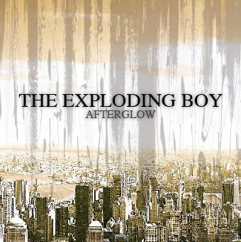 exploding boys afterglow-500